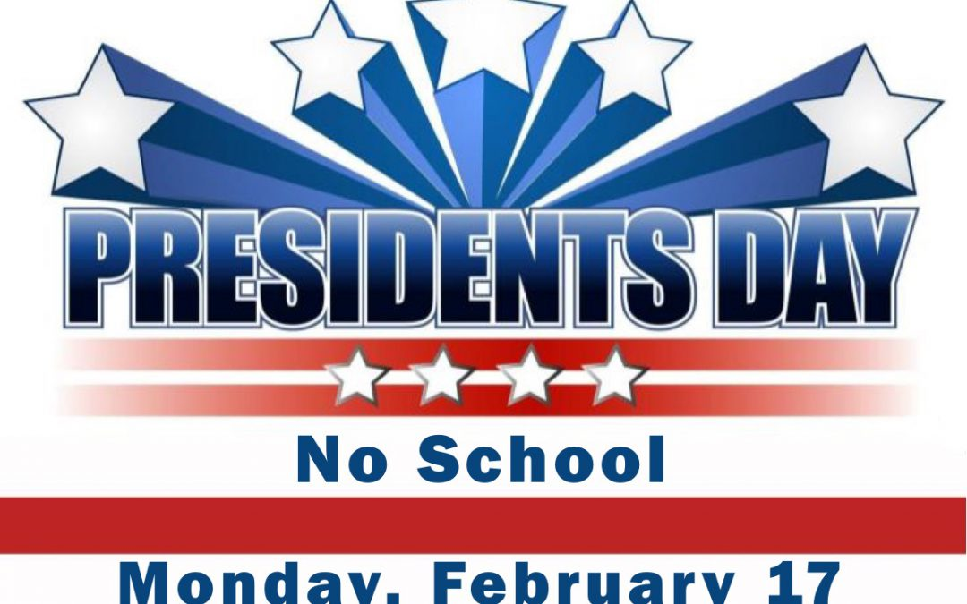 No School Monday, Feb. 17, 2020